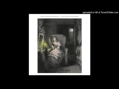 Aidan Moffat, RM Hubbert - Ghost Stories for Christmas - 05 - Lonely This Christmas Mp3