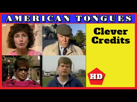 Hilarious credits spoken by regional English speakers - American Tongues episode #11