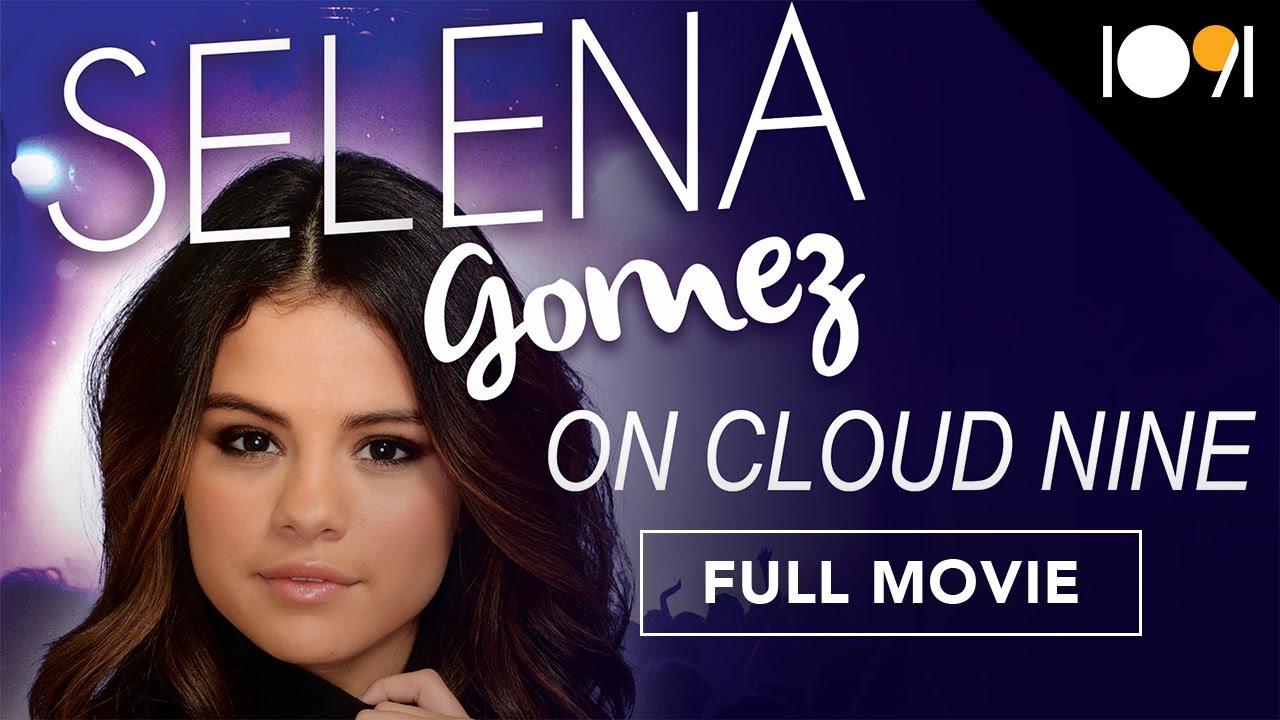 Download Selena Gomez: On Cloud 9 (FULL MOVIE)