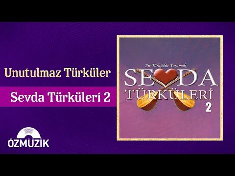 Türk Halk Müziği Unutulmaz Türküler Sevda Türküleri - 2