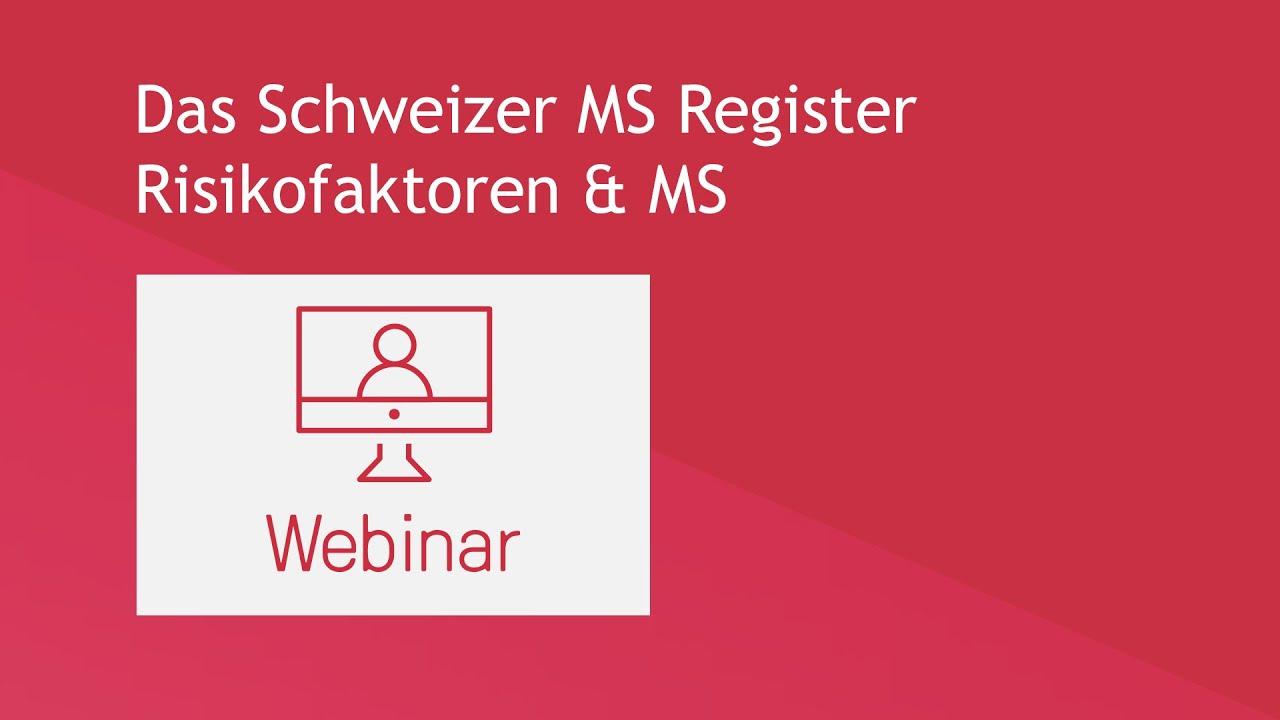 Das Schweizer MS Register: Risikofaktoren & MS