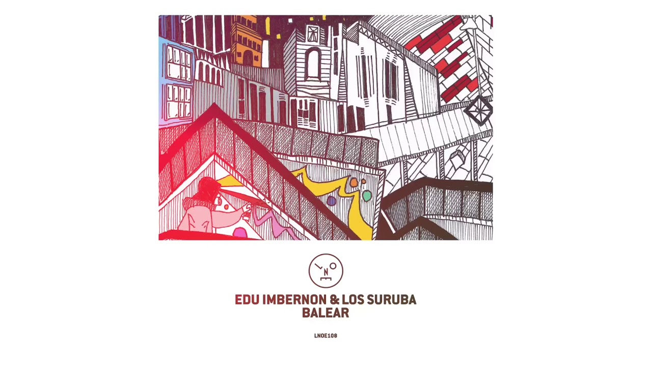 Download Edu Imbernon & Los Suruba - Mehari (Fell Reis Remix)