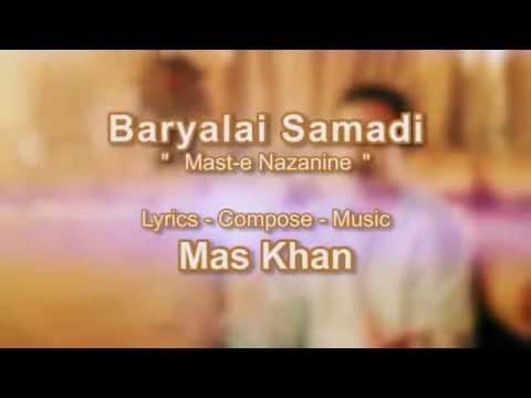 Mast-e-Nazanine song Baryalai samadi