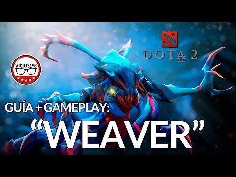 "DOTA 2 - Update WEAVER - ""Guía + Gameplay"" - Viciuslab"