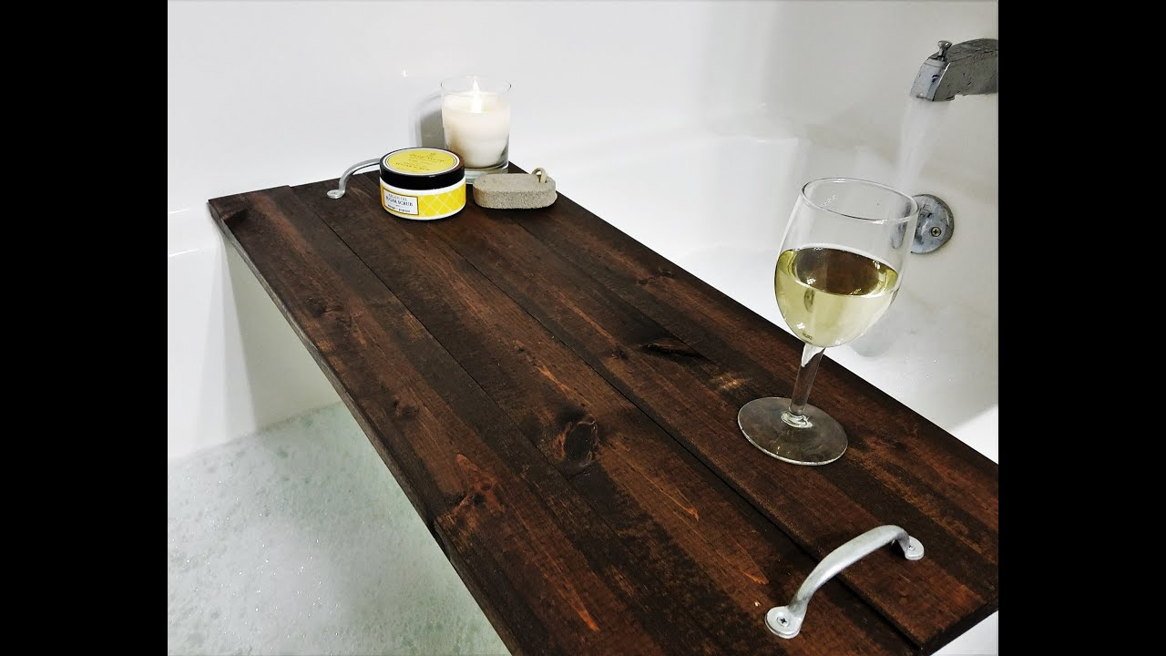 DIY - Bathtub Tray - YouTube