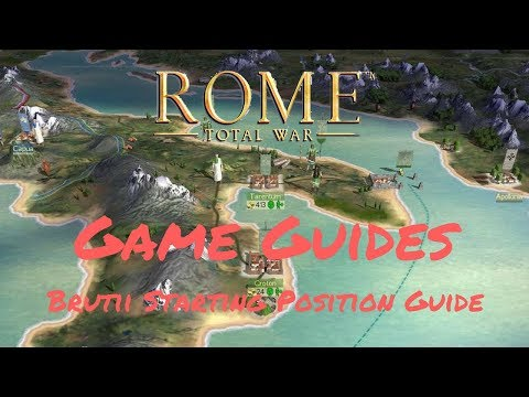 BRUTII STARTING POSITION GUIDE - Game Guides - Rome: Total War