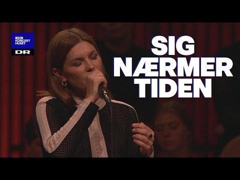 Din Danske Sang: Sig nærmer tiden
