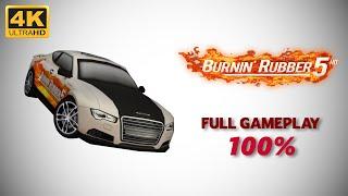 Burnin' Rubber 5 - Full Gameplay 100% (4K 60 FPS)