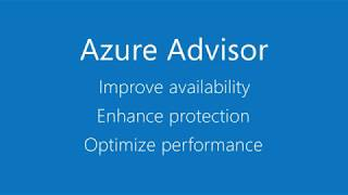 Azure Advisor - your personalized guide for Azure best practices
