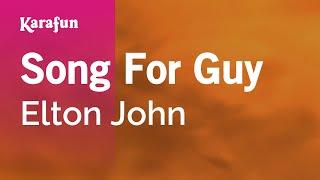 Karaoke Song For Guy - Elton John *