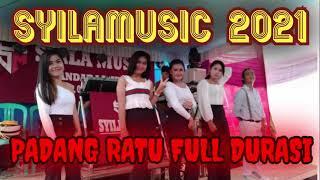 #SYILAMUSIC PADANG RATU FULL MUSIC LEPAS 2 !!!!!!!!!!