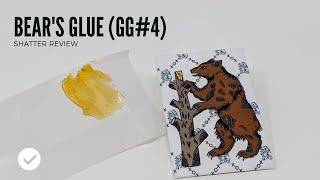 Bear's Glue (Gorilla Glue) Shatter
