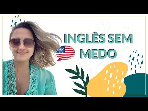 INGLÊS SEM MEDO, EM 3 PASSOS
