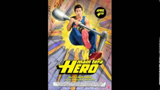 Main Tera Hero - Official song saayian Trailer (HD) anjum