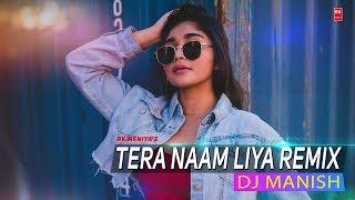 Tera Naam Liya Remix - Ram Lakhan | Full Audio Song |DJ Manish |RK MENIYA