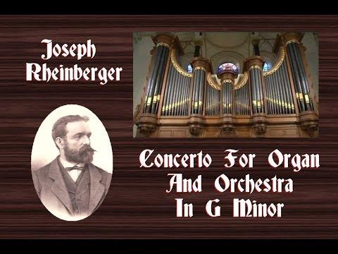 Rheinberger - Concerto For Organ In G Minor Op. 177