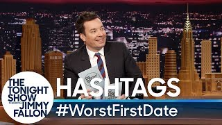 Download Hashtags: #WorstFirstDate Mp3 and Videos