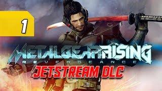 Metal Gear Rising Revengeance Walkthrough - Jetstream DLC Part 1 Enter Sam Let's Play Gameplay