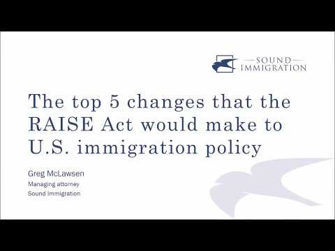 The top 5 changes that the RAISE Act would make to U.S. immigration policy
