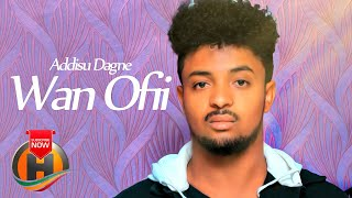 Addisu Dagne - Wan Ofii - New Ethiopian Music 2020 (Official Video)