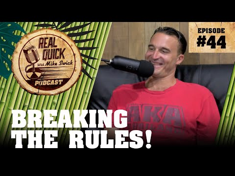 EP #44 Breaking The Rules!