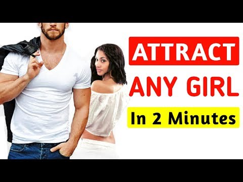 How To Attract Any Girl | How To Attract Girl | How To Attract Girls, #AlwaysBrightSide