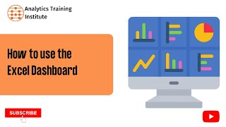 How to use the Excel Dashboard