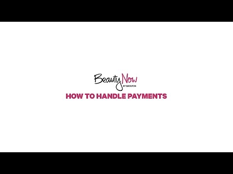 Beauty Now I How to Handle Payments