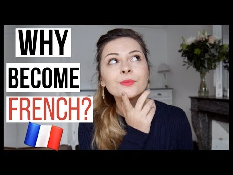 Why I Want to Become French (FRENCH w/ subtitles): 20K SUBSCRIBERS video on French Nationality