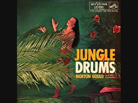 Morton Gould - Jungle drums (1956)  Full vinyl LP