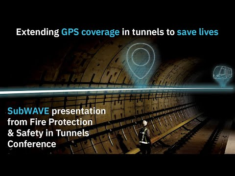 Fire Protection & Safety in Tunnels presentation: Extending GPS coverage in tunnels to save lives.