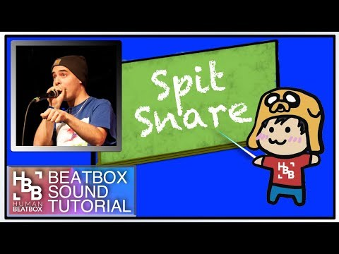 Spit Snare | Beatbox Sound Tutorial