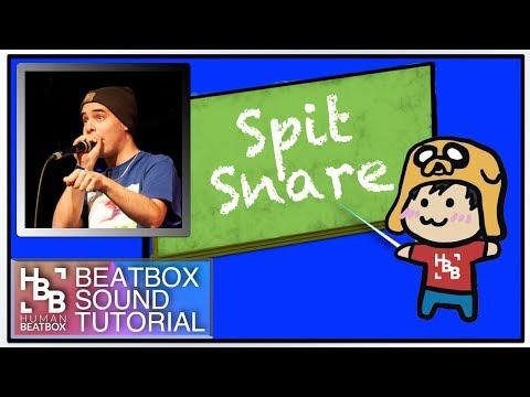 Spit Snare | Beatbox Sound Tutorial