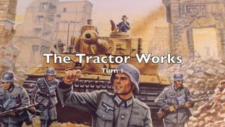 Advanced Squad Leader - The Tractor Works - Turn 1 of 2