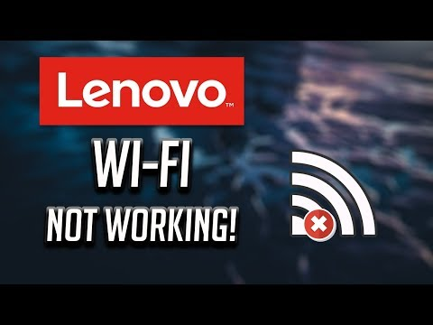 Fix Lenovo Wi-Fi Not Working In Windows   10/8/7 [2020]