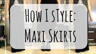 How I Style: Maxi Skirts | InTheLandOfStyle Thumbnail