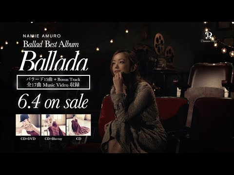 安室奈美恵 / Best Album「Ballada」30sec Mush Up TV-SPOT