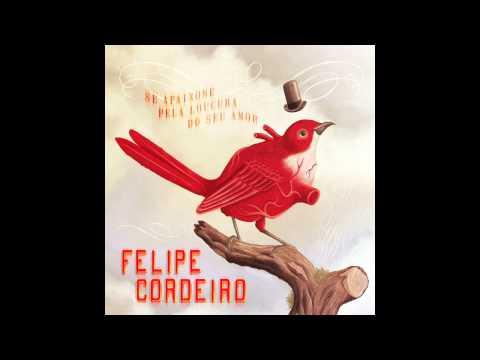 """Felipe Cordeiro """"Problema Seu"""""""