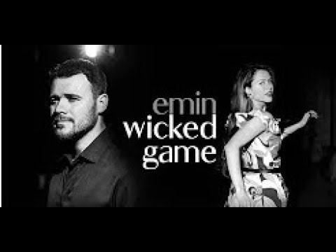 EMIN   Wicked Game Official Video