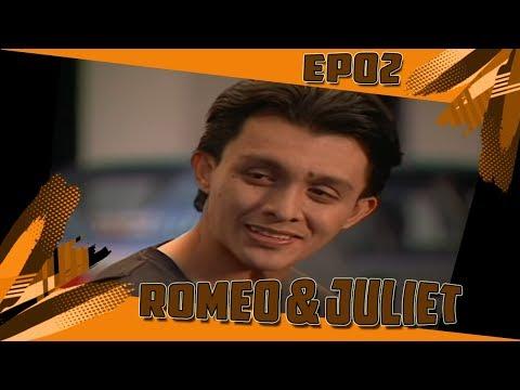 Romeo & Juliet | Episod 2