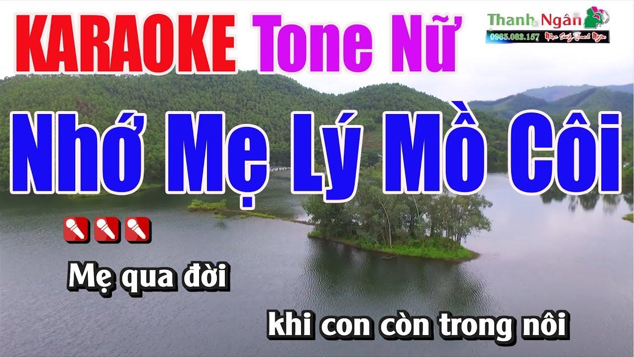 Nhớ Mẹ Lý Mồ Côi Karaoke 8795  Tone Nữ – Nhạc Sống Thanh Ngân