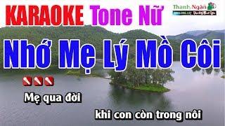 Nhớ Mẹ Lý Mồ Côi Karaoke 8795 |Tone Nữ - Nhạc Sống Thanh Ngân