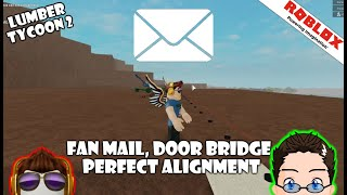Roblox - Lumber Tycoon 2 - Fan Mail, Fir Door Bridge y Perfect Alignment