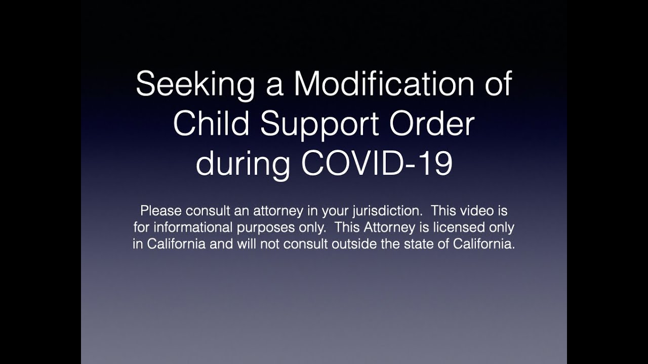 Modifying Child Support Orders in California during COVID-19