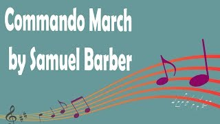 Commando March by Samuel Barber