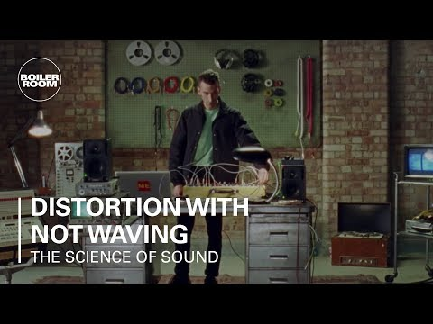The Science of Sound: Distortion with Not Waving | Boiler Room & Genelec