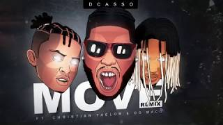 Dcasso - Move (Remix) feat. Christian Taelor, OG Maco