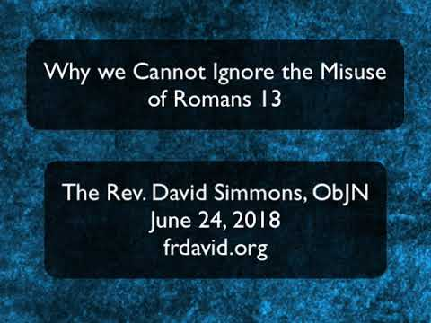 Why We as Christians Cannot Ignore the Misuse of Romans 13