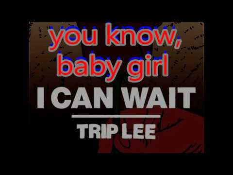 Trip Lee - I Can Wait | Lyric Video