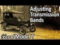Ford Model T - How to Adjust Transmission Bands